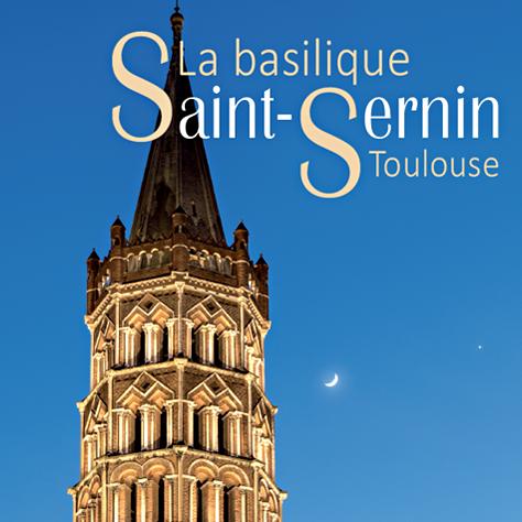 La Basilique Saint-Sernin, Toulouse - 2020
